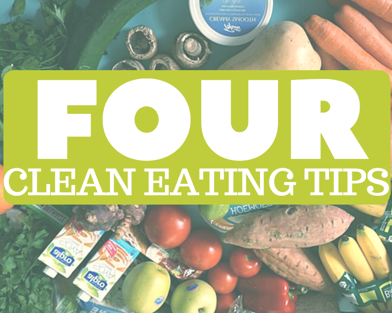 4 clean eating tips for beginners